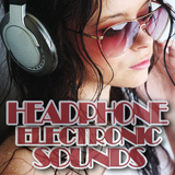 Headphone Electronic Sounds by Various Artists mp3 download