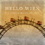 Hello Wien - Electronic Music Austria by Various Artists mp3 download