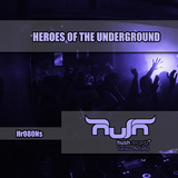 Heroes of the Underground by Various Artists mp3 download