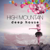 High Mountain Deep House by Various Artists mp3 download