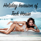 Holiday Invasion of Tech House by Various Artists mp3 download