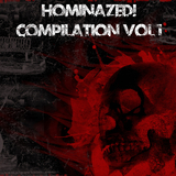 Hominazed! Compilation, Vol. 1 by Various Artists mp3 download