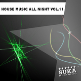 House Music All Night, Vol.11 by Various Artists mp3 download