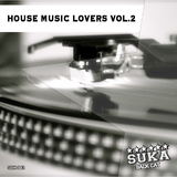 House Music Lovers, Vol.2 by Various Artists mp3 download