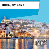 Ibiza, My Love by Various Artists mp3 download
