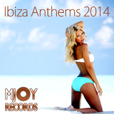 Ibiza Anthems 2014 by Various Artists mp3 download