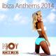Various Artists Ibiza Anthems 2014