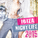 Ibiza Nightlife 2015 by Various Artists mp3 download