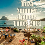 Ibiza Summer Lounge Tunes 2014 by Various Artists mp3 download
