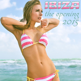 Ibiza the Opening 2015 by Various Artists mp3 download