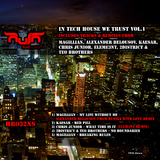 In Tech House We Trust, Vol. 1 by Various Artists mp3 download