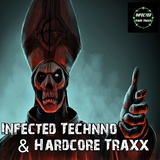 Infected Technno & Hardcore Traxx by Various Artists mp3 download