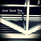 Just Dark Tek Vol.2 by Various Artists mp3 download
