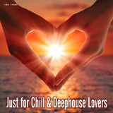 Just for Chill & Deephouse Lovers by Various Artists mp3 download