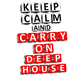 Various Artists Keep Calm & Carry On Deephouse