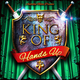 King of Hands Up by Various Artists mp3 download