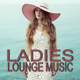Ladies Lounge Music by Various Artists mp3 download