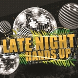Late Night Hands Up by Various Artists mp3 download