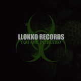 Llokko Records Your Are Infected by Various Artists mp3 download
