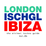 London - Ischgl - Ibiza Vol.04 by Various Artists mp3 download