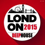 London 2015 Deephouse by Various Artists mp3 download