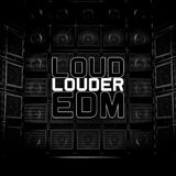 Loud Louder Edm by Various Artists mp3 download
