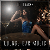 Lounge Bar Music - 100 Tracks by Various Artists mp3 download