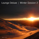 Various Artists Lounge Deluxe Winter Session, Vol. 2