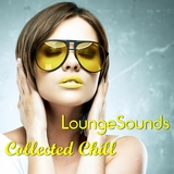 Lounge Sounds Collected Chill by Various Artists mp3 download