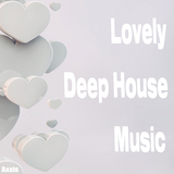 Lovely Deep House Music by Various Artists mp3 download