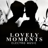Lovely Moments - Electro Music by Various Artists mp3 download
