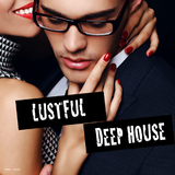 Lustful Deep House by Various Artists mp3 download