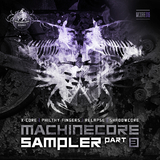 Machinecore Sampler, Pt. 3 by Various Artists mp3 download