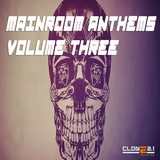 Mainroom Anthems, Vol. 3 by Various Artists mp3 download