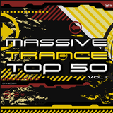 Massive Trance Top 50 Vol. 1 by Various Artists mp3 download