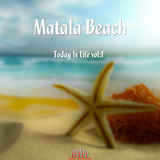 Matala Beach - Today Is Life, Vol. 1 by Various Artists mp3 download