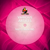 Matchmaking by Various Artists mp3 download