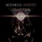 Mechanical Darkstep Collection 2015 by Various Artists mp3 download