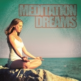 Meditation Dreams by Various Artists mp3 download