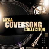 Mega Coversong Collection by Various Artists mp3 download