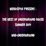 Mehdispoz Present : the Best of Underground House Summer 2014 by Various Artists mp3 download