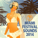Miami Festival Sounds 2014 by Various Artists mp3 download