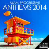 Miami Progressive Anthems 2014 by Various Artists mp3 download