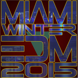 Miami Winter EDM 2015 by Various Artists mp3 download