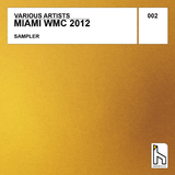 Miami Winter Music Conference 2012 Sampler by Various Artists mp3 download