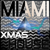 Miami Xmas House by Various Artists mp3 download