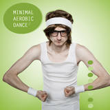 Minimal Aerobic Dance, Pt. 2 by Various Artists mp3 download