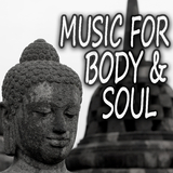 Music for Body and Soul by Various Artists mp3 download