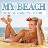 My Beach - Best of Ambient Music by Various Artists mp3 download