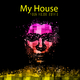 Various Artists My House Is Your House 2014.2